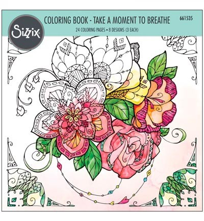 Sizzix - Colouring Book - Take a Moment to Breath
