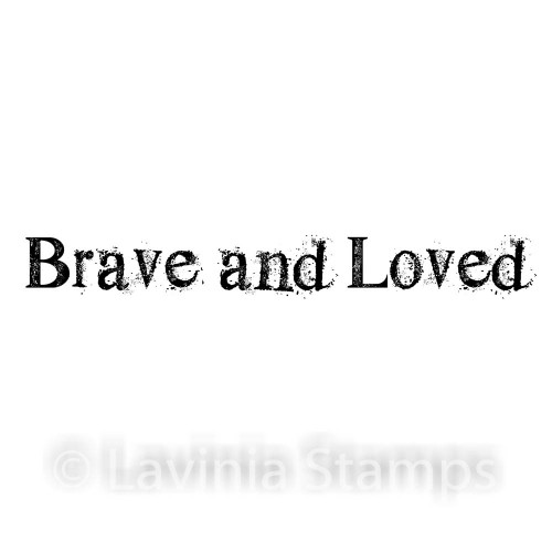 Lavinia Stamps - Brave and Loved (text)