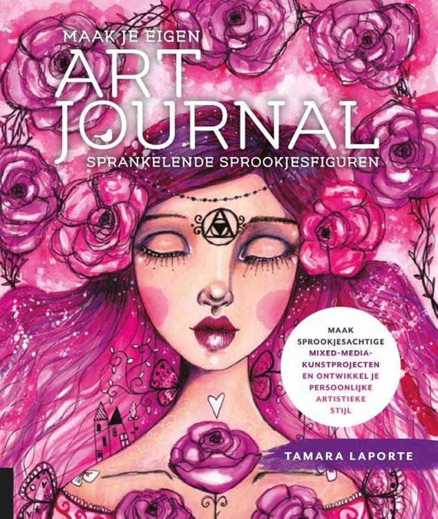 Boek - Maak je eigen Art Journal - Sprankelende sprookjesfiguren - Tamara Laport