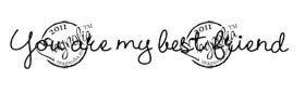 Stempel Magnolia - BD You are my best friend (text)