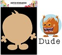 PRE-ORDER 4 - Dutch Doobadoo - Dutch MDF Art - Wackey Brothers Dude